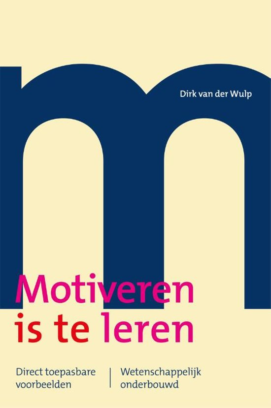 Motiveren is te leren - Dirk van der Wulp