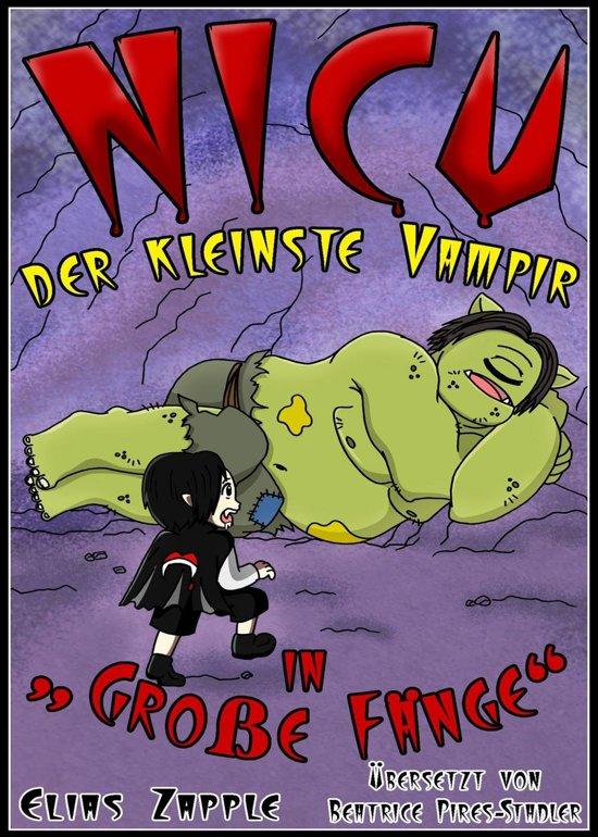 Nicu – der Kleinste Vampir: in 'Gro e F nge'
