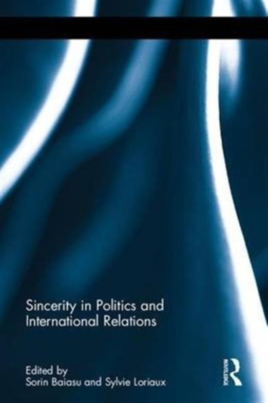 Sincerity in Politics and International Relations (Open Access)