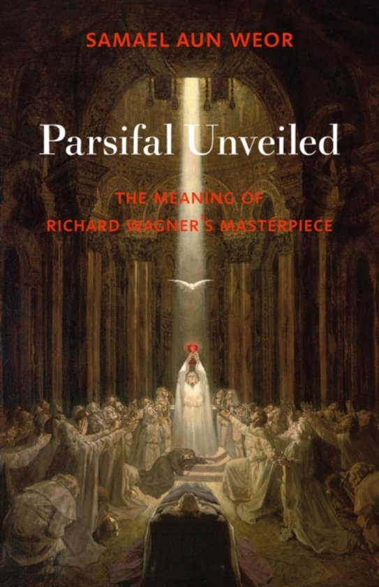 Parsifal Unveiled