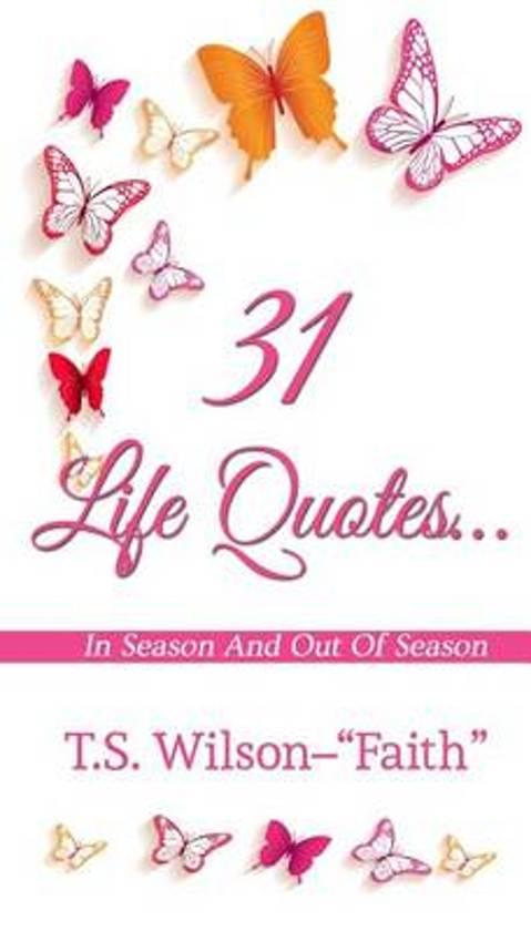 Bol Com 31 Life Quotes 9780996780605 T S Wilson Boeken