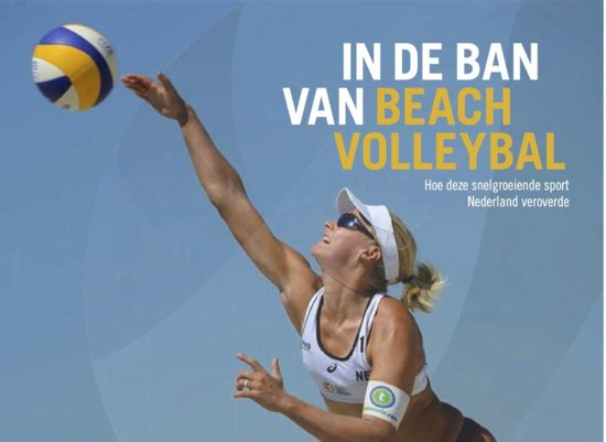 Boek cover In de ban van beachvolleybal van Jan-Cees Butter (Hardcover)
