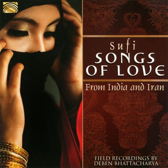 Sufi Songs Of Love From India And I