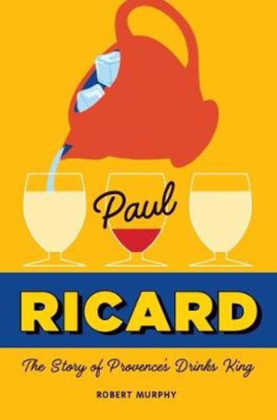 Boek cover Paul Ricard van Robert Murphy (Hardcover)