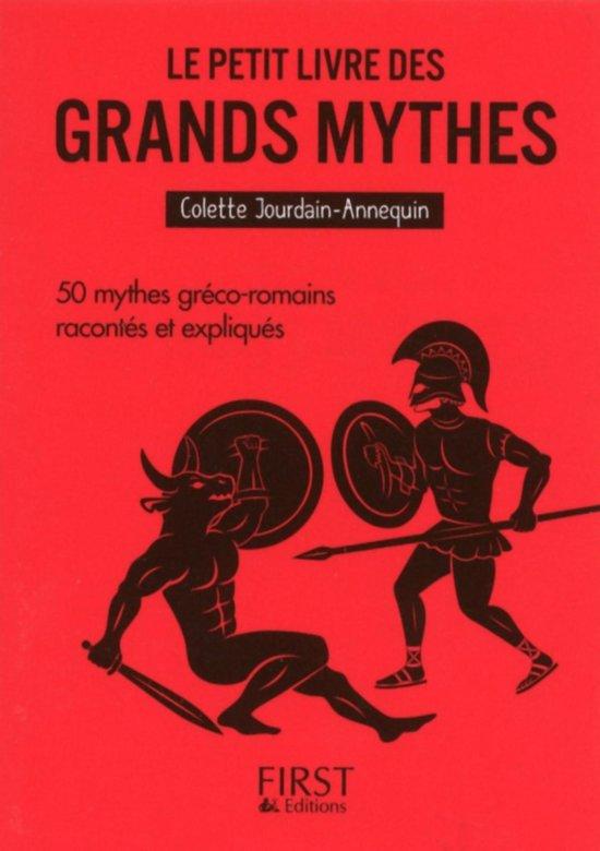 Petit Livre de - Les Grands Mythes