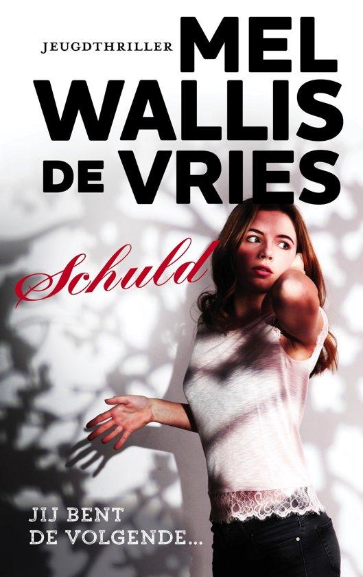 Boek cover Schuld van Mel Wallis de Vries (Paperback)