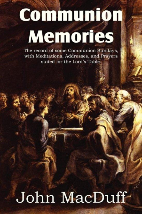 Bol Communion Memories John Macduff 9781612037653 Boeken