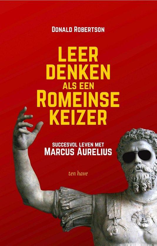 Boek cover Leer denken als een Romeinse keizer van Donald Robertson (Paperback)