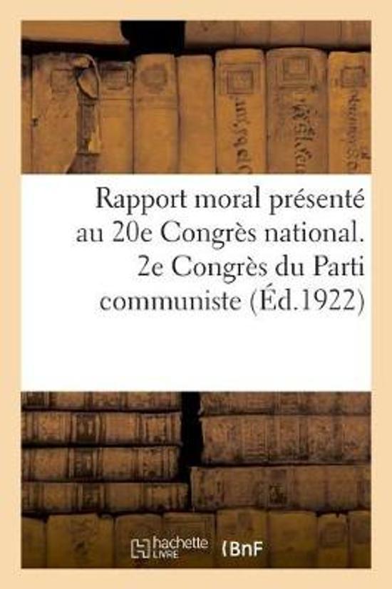 Rapport Moral Du Secr tariat G n ral Pr sent Au 20e Congr s National