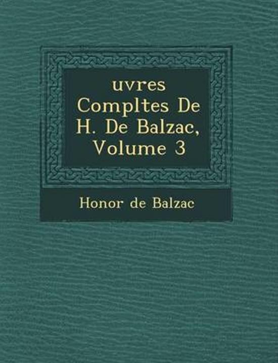 Uvres Completes de H. de Balzac, Volume 3