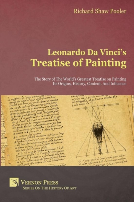 the life of leonardo da vinci and his influence on the world
