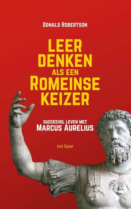 Boek cover Leer denken als een Romeinse keizer van Donald Robertson (Onbekend)