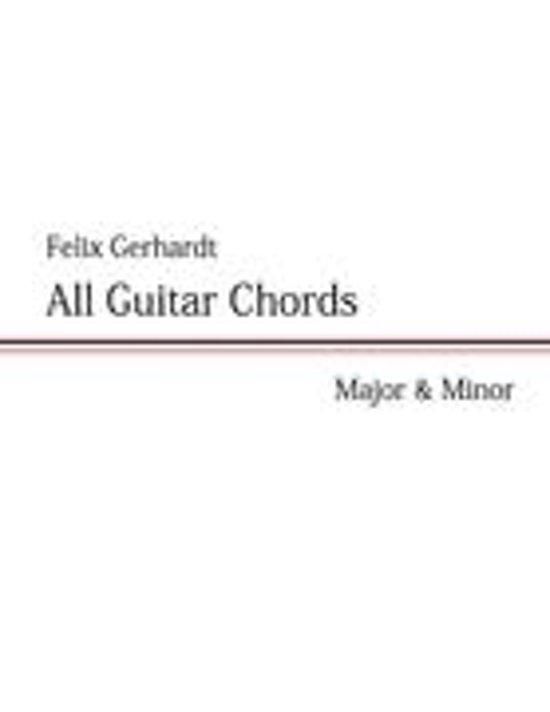 Bol All Guitar Chords Felix Gerhardt 9783842359840 Boeken
