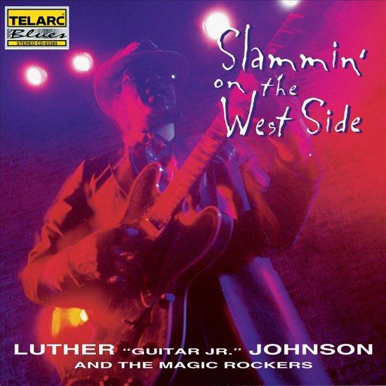 Slammin' On The West Side
