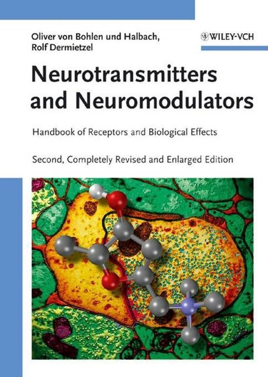 Neurotransmitters and Neuromodulators: Handbook of Receptors and Biological Effects