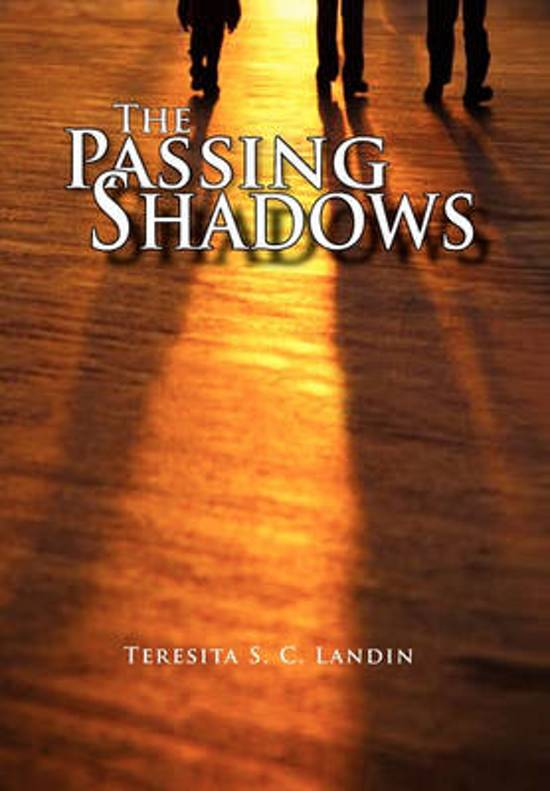 The Passing Shadows