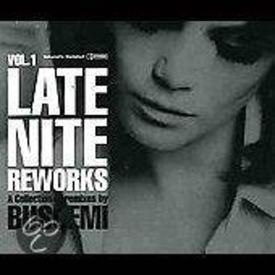 Late Night Reworks, Vol. 1