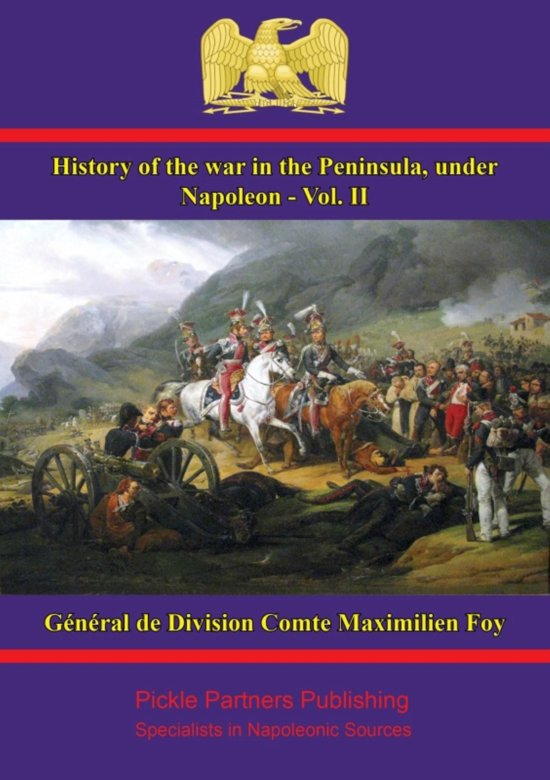 a history of the peninsular war in europe The peninsular war, in portugal, spain and france, had a profound effect on european history, altering the strategy employed by napoleon and his antagonists across europe the war provided britain's only way of attacking napoleon on the continent.