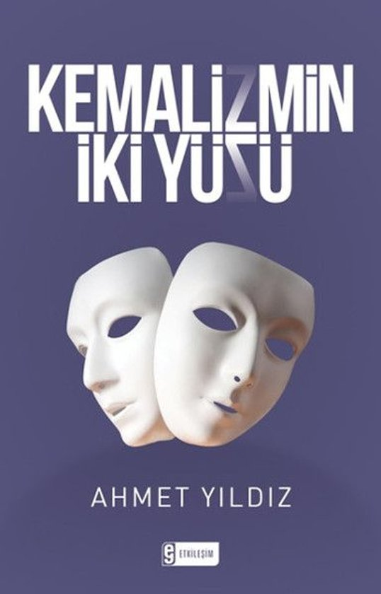 Kemalizmin İki Yüzü