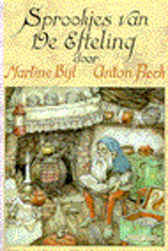 Boek cover Sprookjes Van De Efteling van Martine Bijl (Paperback)