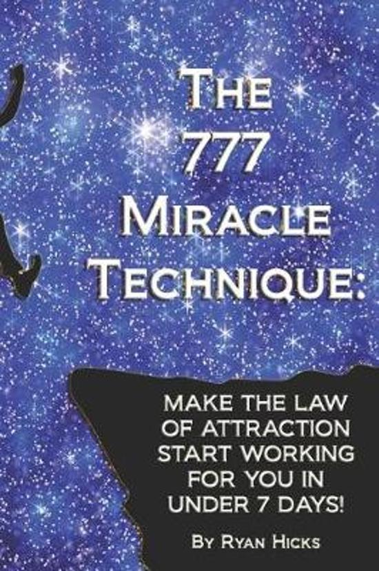 The 777 Miracle Technique