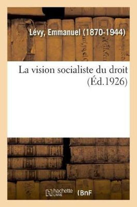 La Vision Socialiste Du Droit
