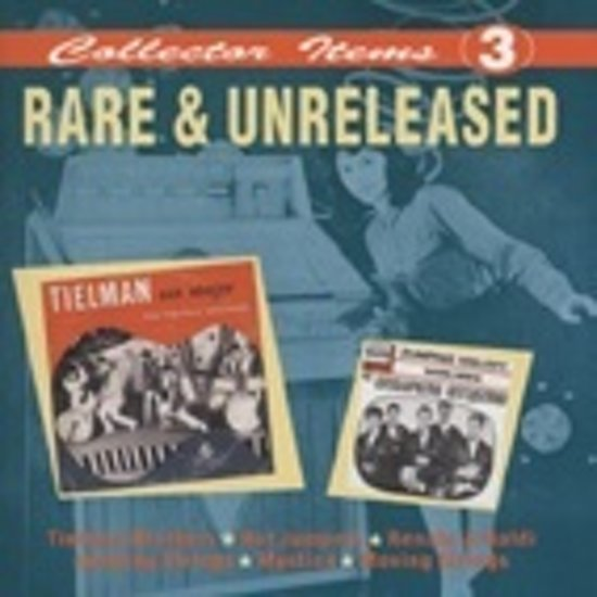 Collector Items 3 Rare & Unreleased