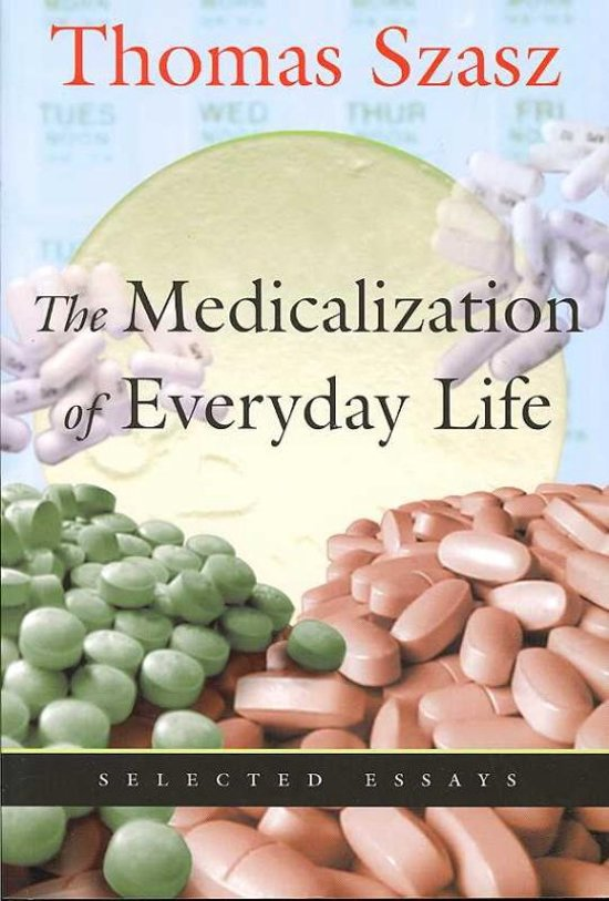 Medicalization of Everyday Life