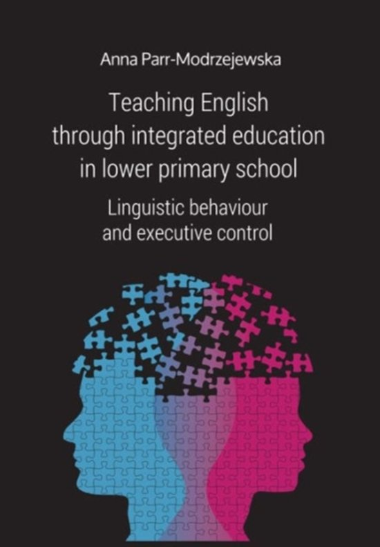 Teaching English Through Integrated Education in - Linguistic Behaviour and Executive Control