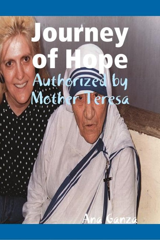 Bolcom Journey Of Hope Authorized By Mother Teresa Ebook Ana