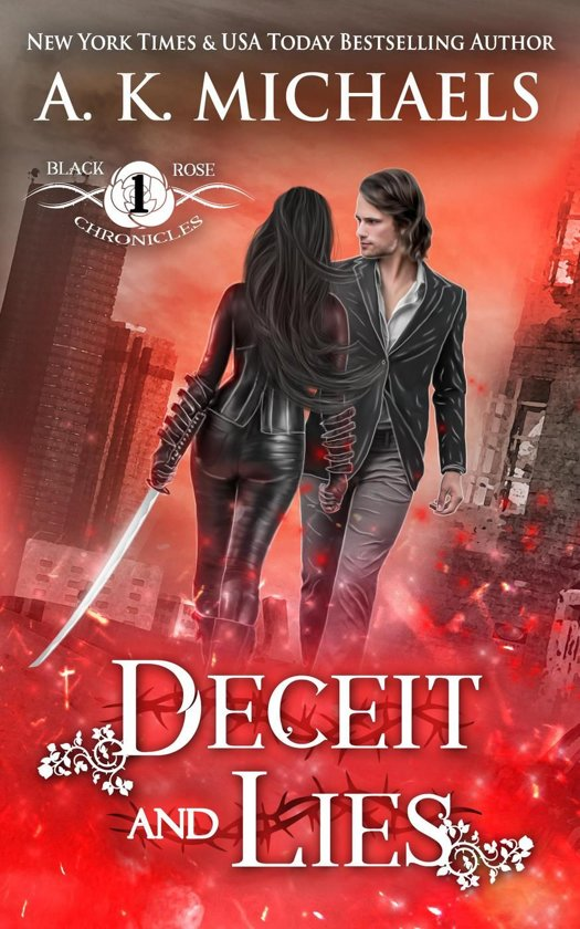 Boek cover The Black Rose Chronicles, Deceit and Lies van A K Michaels (Onbekend)
