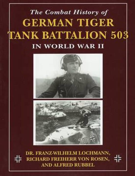 Combat History of German Tiger Tank Battalion 503 in World War 2