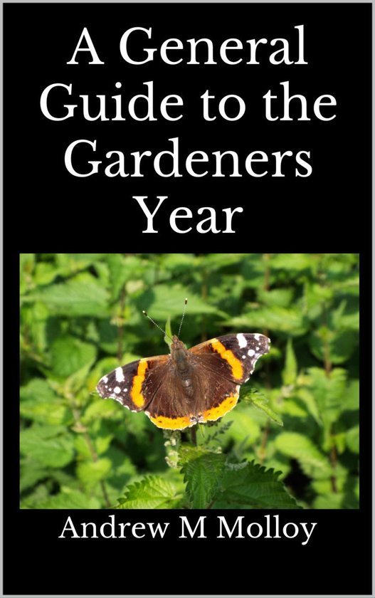 A General Guide to the Gardeners Year