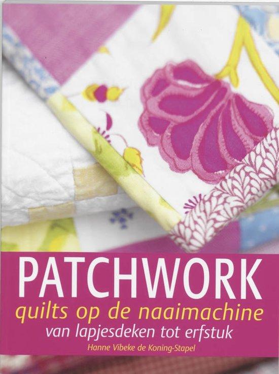 Patchwork Met De Naaimachine.Bol Com Patchwork Quilts Op De Naaimachine H V De Koning