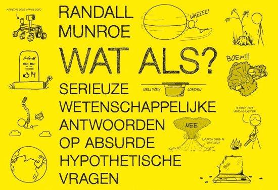 Boek cover Wat als? - dwarsligger (compact formaat) van Randall Munroe (Onbekend)