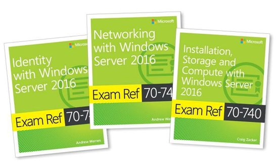 MCSA Windows Server 2016 Exam Ref 3-Pack