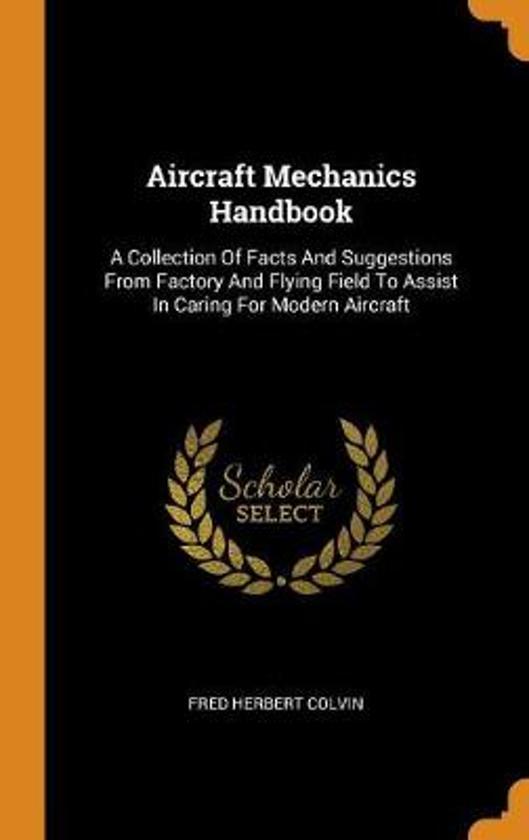 Aircraft Mechanics Handbook