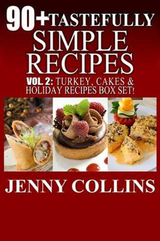 90+ Tastefully Simple Recipes Volume 2