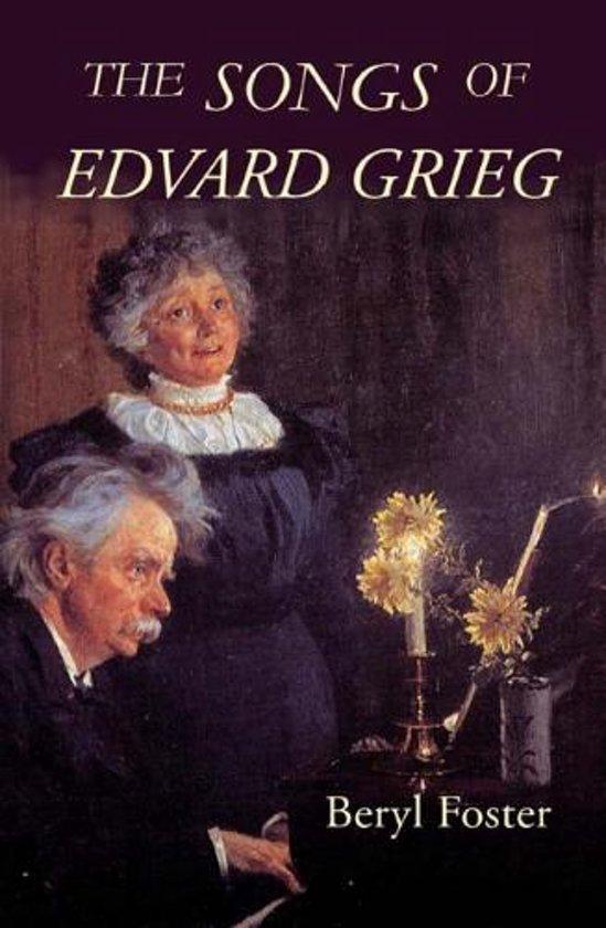 Bol The Songs Of Edvard Grieg Beryl Foster 9781843833437