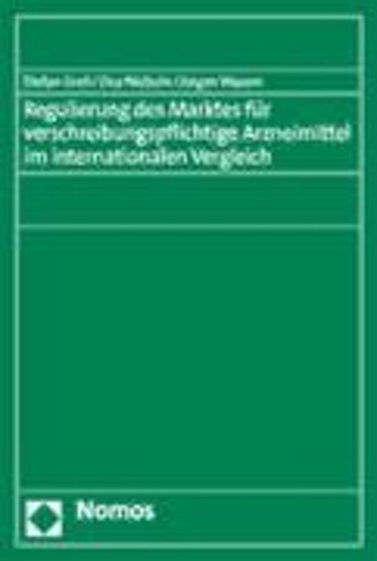 Regulierung Des Marktes Fur Verschreibungspflichtige Arzneimittel Im Internationalen Vergleich
