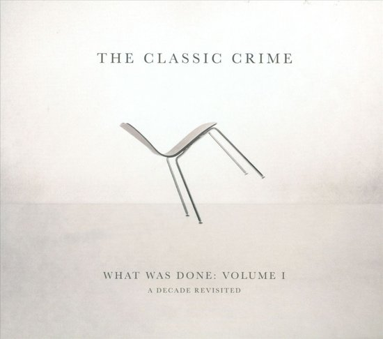 What Was Done: Volume 1