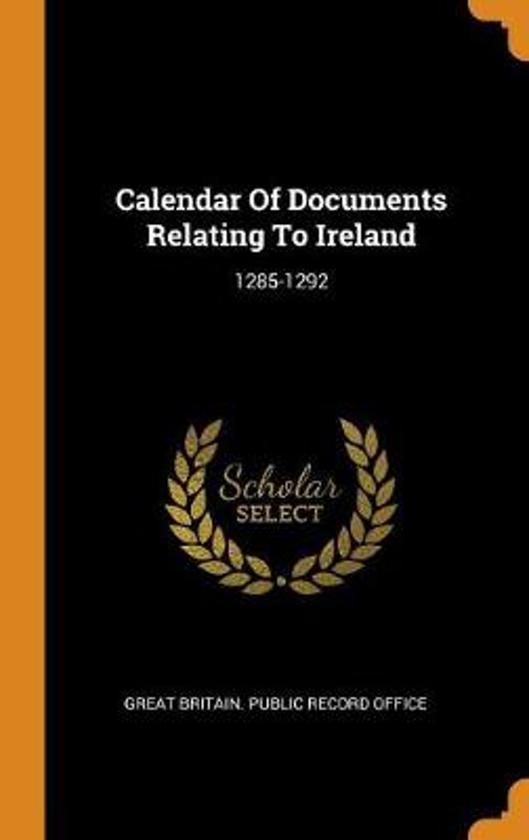 Calendar of Documents Relating to Ireland