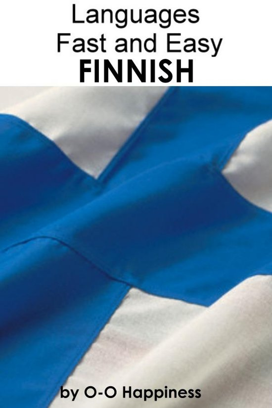 Languages Fast and Easy ~ Finnish