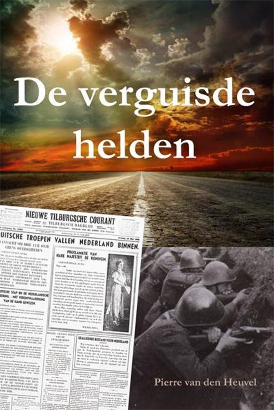 De verguisde helden - Pierre van den Heuvel |