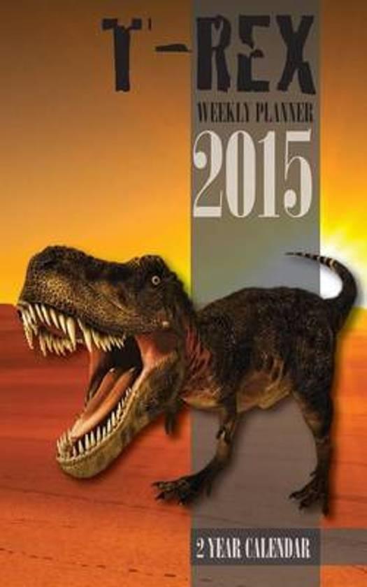 T-Rex Weekly Planner 2015