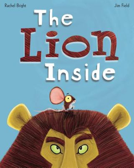 Boek cover The Lion Inside van Rachel Bright (Hardcover)