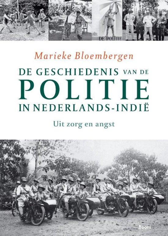 De geschiedenis van de politie in Nederlands Indie