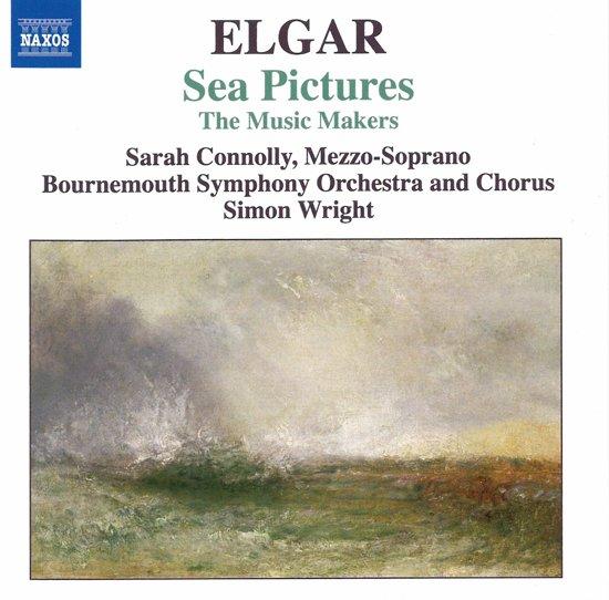 Elgar: Music Makers / Sea Pict