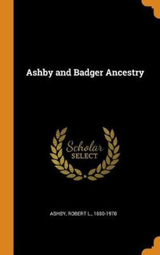 Ashby and Badger Ancestry