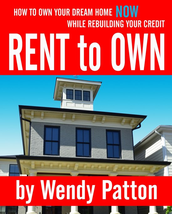 Finding Rental Homes: Rent-to-Own: How To Find Rent-to-Own Homes NOW